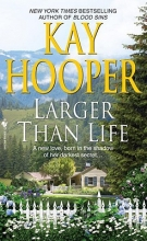 Hooper, Kay Larger Than Life