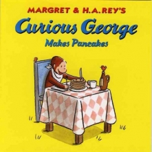 Rey, H. A. Curious George Makes Pancakes [With CD]