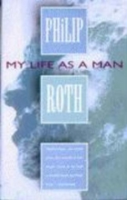 Roth, Philip My Life As a Man
