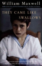 Maxwell, William They Came Like Swallows