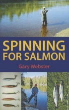Gary Webster Spinning for Salmon