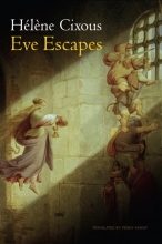 Cixous, Hlne Eve Escapes