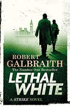 Robert Galbraith, Lethal White