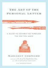 Shepherd, Margaret,   Hogan, Sharon The Art of the Personal Letter