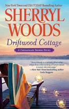 Woods, Sherryl Driftwood Cottage
