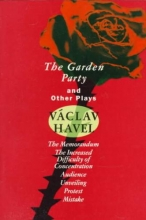 Havel, Vaclav The Garden Party and Other Plays