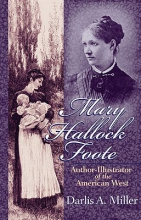 Miller, Darlis A. Mary Hallock Foote