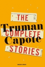 Capote, Truman The Complete Stories