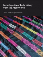 Vogelsang-Eastwood, Gillian Encyclopedia of Embroidery from the Arab World