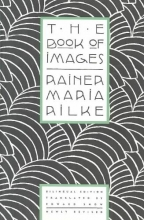 Rilke, Rainer Maria,   Snow, Edward A. The Book of Images