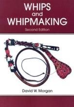 David W. Morgan Whips and Whipmaking