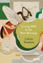 Tomkins, Calvin Living Well Is the Best Revenge