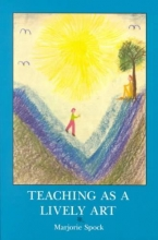 Marjorie Spock Teaching as a Lively Art