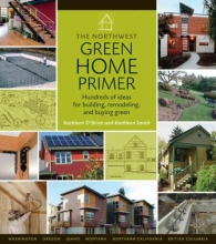 O`Brien, Kathleen The Northwest Green Home Primer