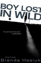 Hasiuk, Brenda Boy Lost in Wild