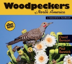 Benson, David Woodpeckers of North America