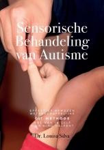 Dr. Louisa Silva , Sensorische behandeling van autisme