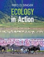 Fred D. (Radford University, Virginia) Singer Ecology in Action