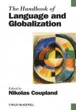 Coupland,   Coupland, Nikolas The Handbook of Language and Globalization