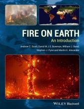Andrew C. Scott,   D. M. J. S. Bowman,   William J. Bond,   Stephen J. Pyne Fire on Earth