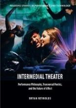 Reynolds, Bryan Intermedial Theater