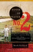 Richard, Mark House of Prayer No. 2