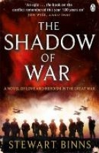 Binns, Stewart The Shadow of War