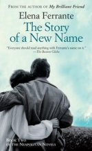 Ferrante, Elena The Story of a New Name
