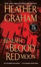 Graham, Heather Beneath a Blood Red Moon