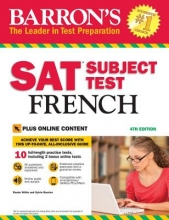 White, Renee,   Bouvier, Sylvie Barron`s SAT Subject Test French