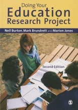 Neil Burton,   Mark Brundrett,   Marion Jones Doing Your Education Research Project