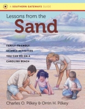 Pilkey, Charles O.,   Pilkey, Orrin H. Lessons from the Sand