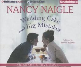 Naigle, Nancy Wedding Cake and Big Mistakes