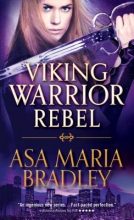 Bradley, Asa Maria Viking Warrior Rebel