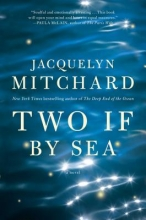 Mitchard, Jacquelyn Two If by Sea