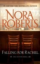 Roberts, Nora Falling for Rachel
