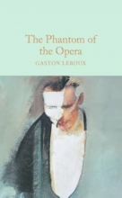 Leroux, Gaston Leroux*The Phantom of the Opera