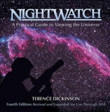 Terence Dickinson Nightwatch: A Practical Guide to Viewing the Universe