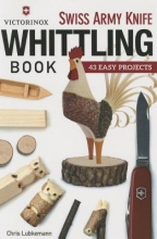 Lubkemann, Chris Victorinox Swiss Army Knife Whittling Book