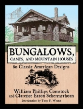 Comstock, William Phillips,   Schermerhorn, Clarence Eaton Bungalows, Camps, and Mountain Houses