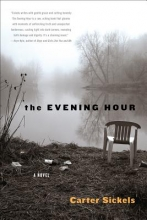 Sickels, Carter The Evening Hour