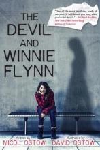 Ostow, Micol,   Ostow, David The Devil and Winnie Flynn