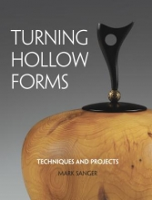 Sanger, Mark Turning Hollow Forms