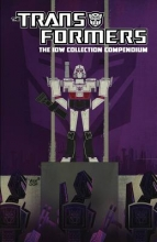 Moore, Stuart Transformers The Idw Collection Compendium Volume 1