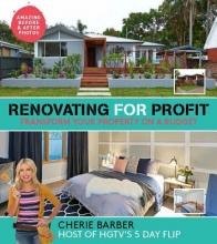 Cherie Barber Renovating For Profit
