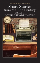 Davies, David Stuart Short Stories from the Nineteenth Century