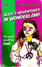 Carroll, Lewis Alice`s Adventures In Wonderland (pulp! The Classics)
