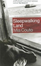 Couto, Mia,   Brookshaw, David Sleepwalking Land