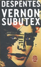 Despentes, Virginie Vernon Subutex (tome 2)