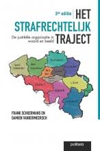 Damien Vandermeersch Frank Schuermans, Het strafrechtelijk traject | 3de editie